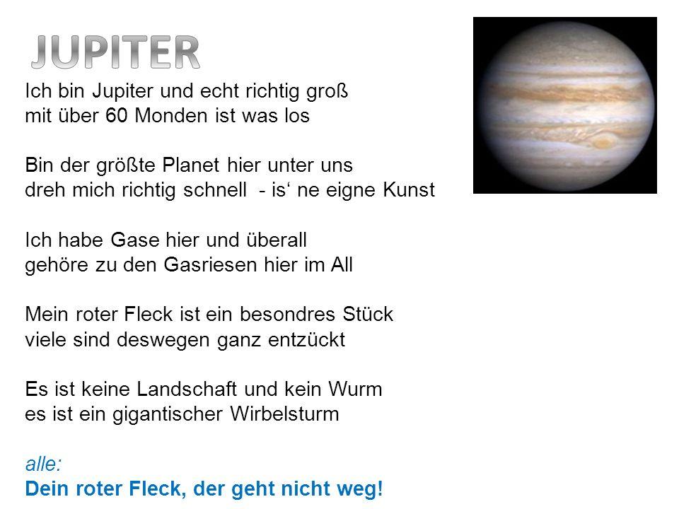 JUPITER Ich bin Jupiter und echt richtig groß