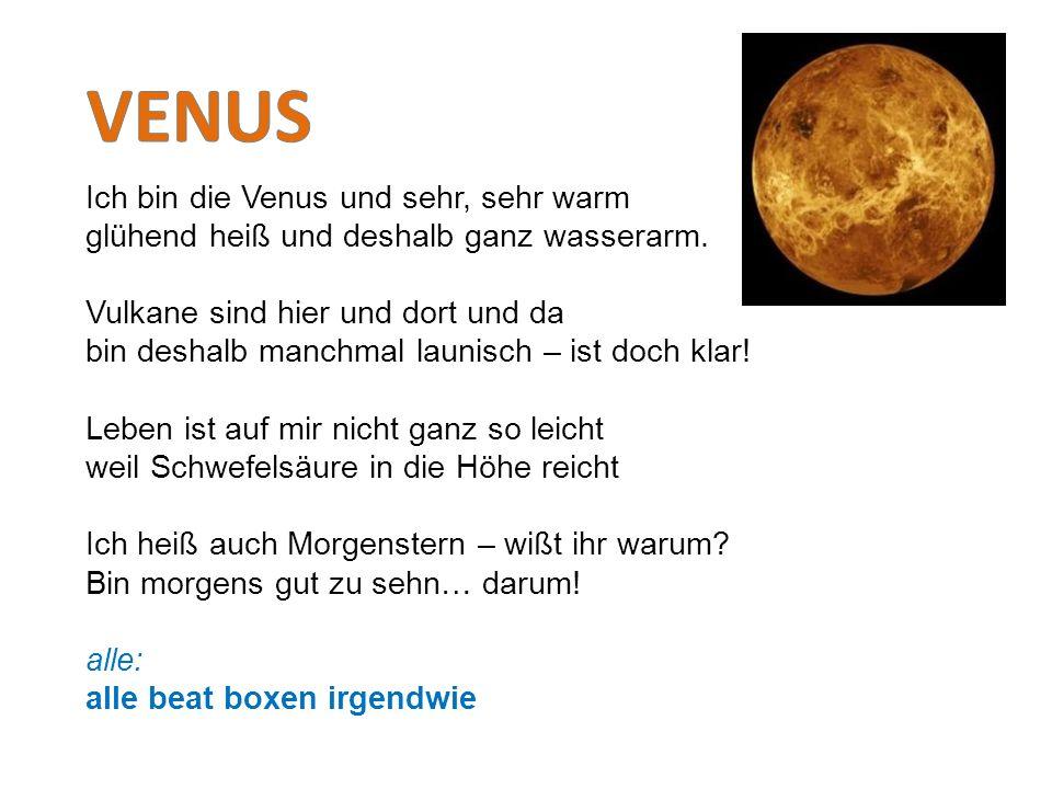 VENUS Ich bin die Venus und sehr, sehr warm