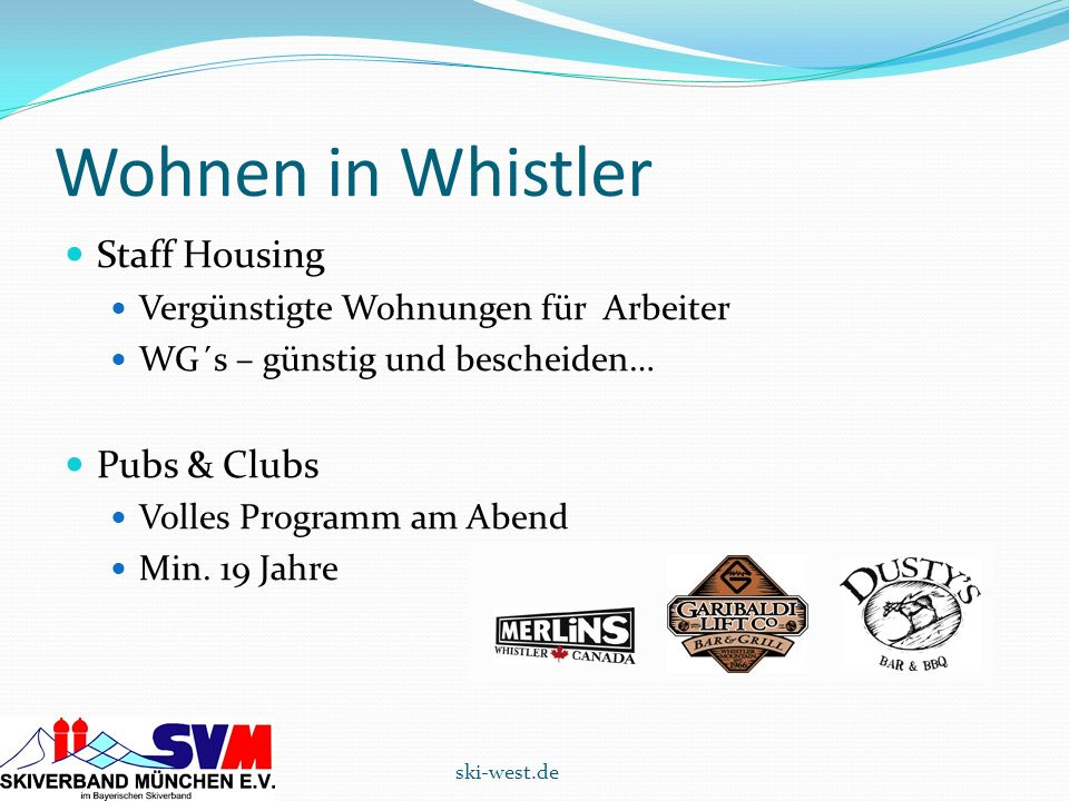 Wohnen in Whistler Staff Housing Pubs & Clubs