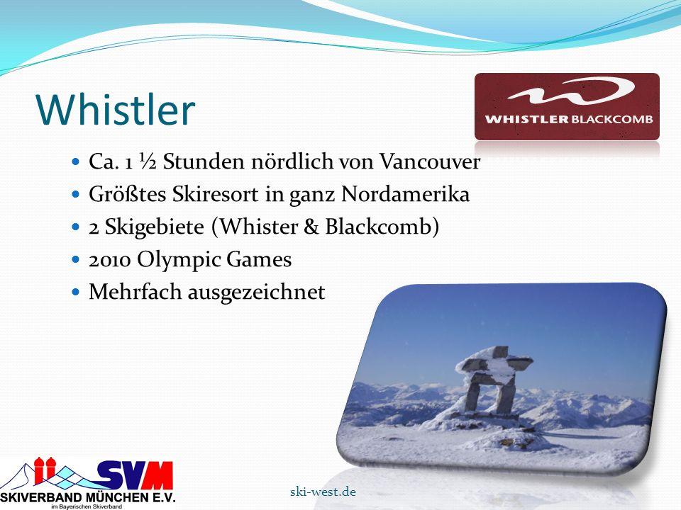 Whistler Ca. 1 ½ Stunden nördlich von Vancouver