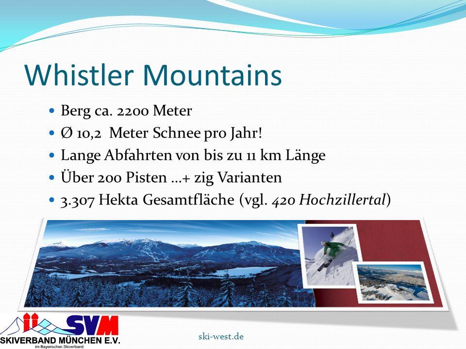 Whistler Mountains Berg ca. 2200 Meter Ø 10,2 Meter Schnee pro Jahr!