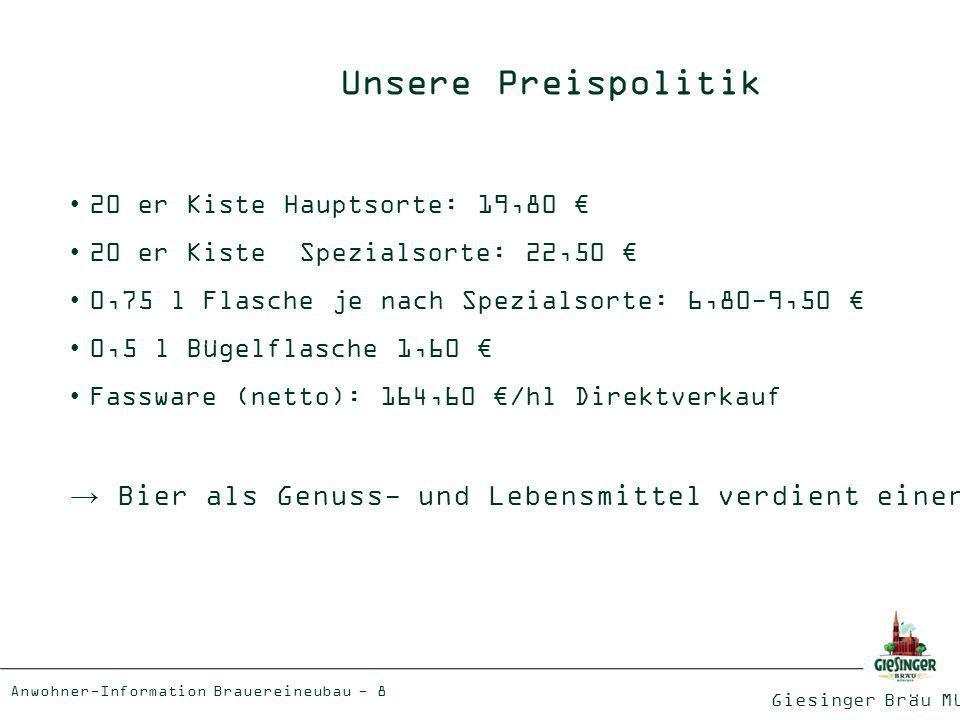 Unsere Preispolitik 20 er Kiste Hauptsorte: 19,80 € 20 er Kiste Spezialsorte: 22,50 € 0,75 l Flasche je nach Spezialsorte: 6,80-9,50 €