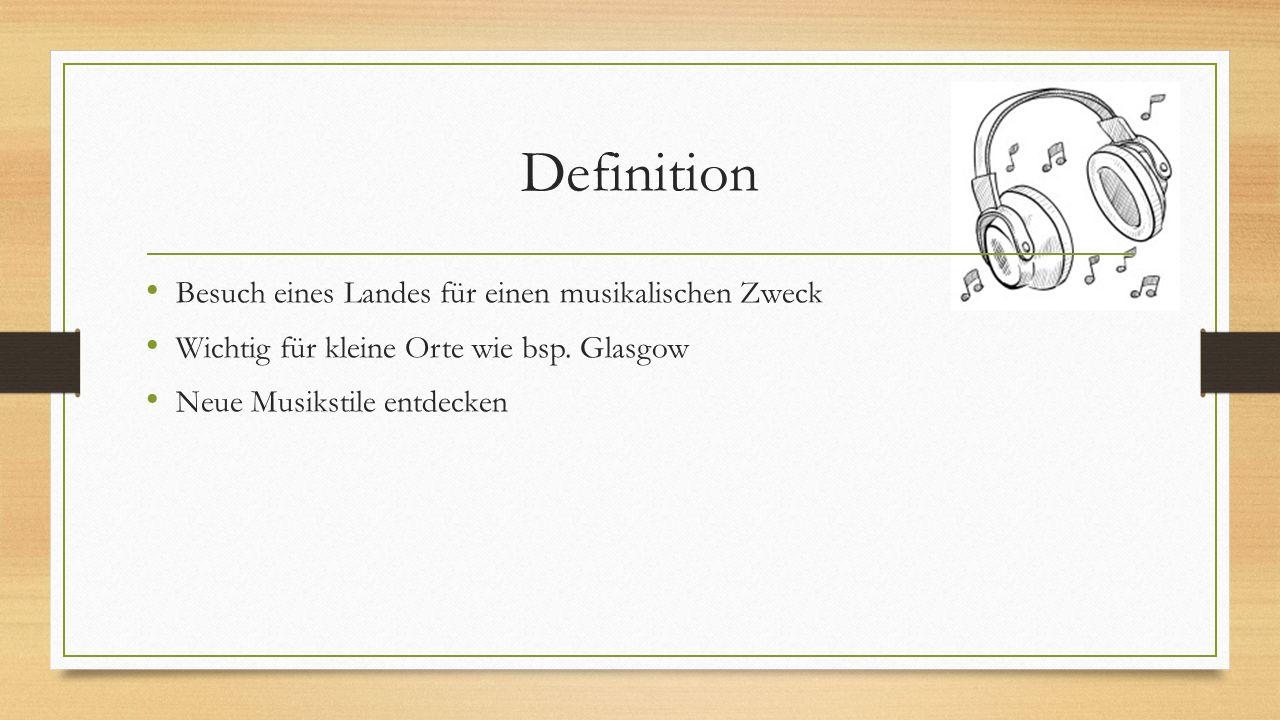 Definition Besuch eines Landes für einen musikalischen Zweck