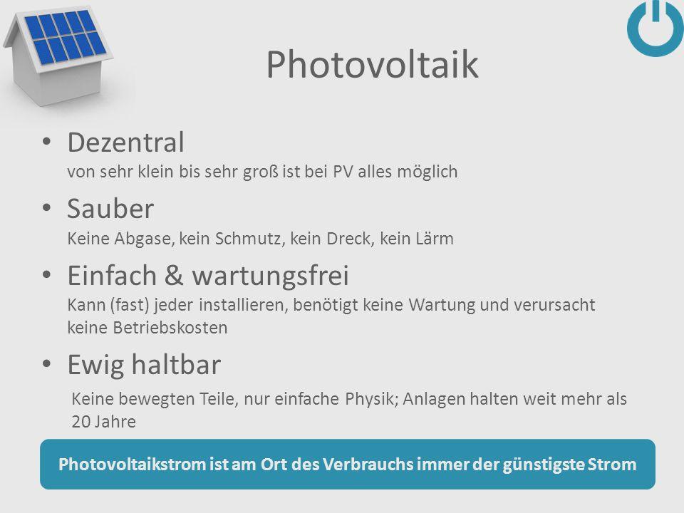 Photovoltaikstrom ist am Ort des Verbrauchs immer der günstigste Strom