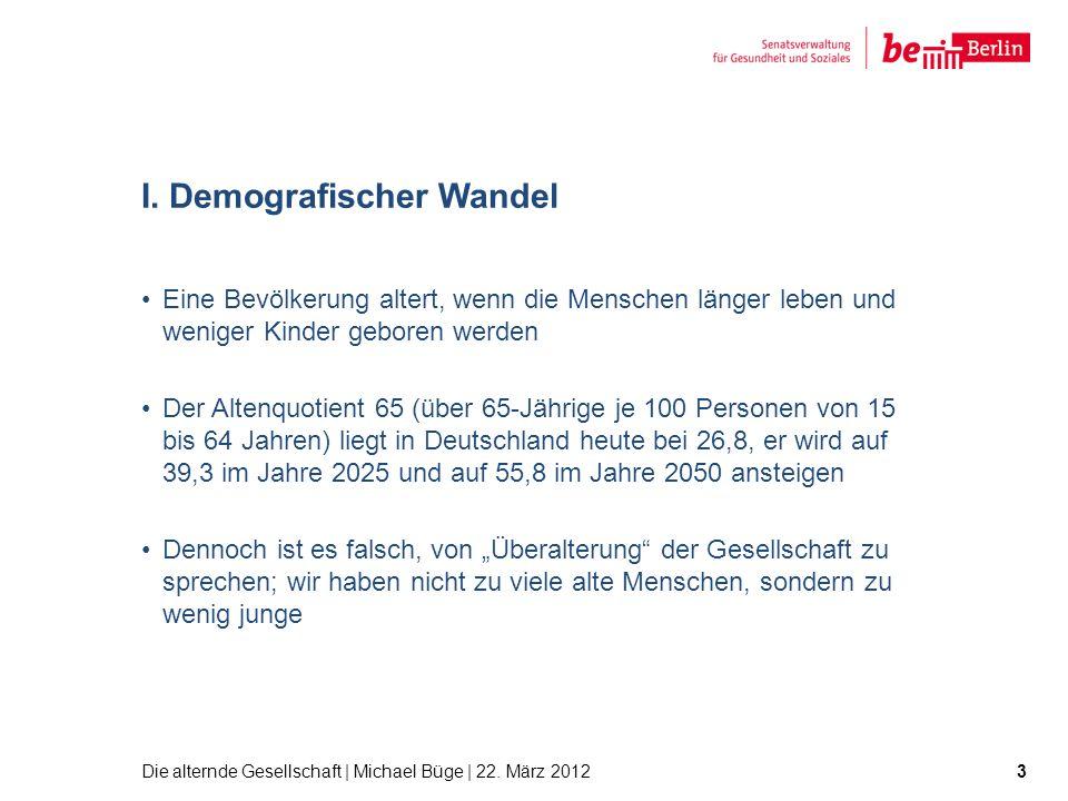 I. Demografischer Wandel