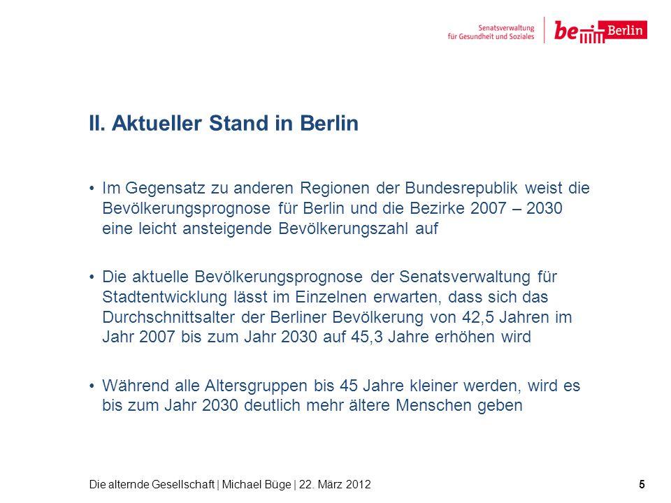 II. Aktueller Stand in Berlin