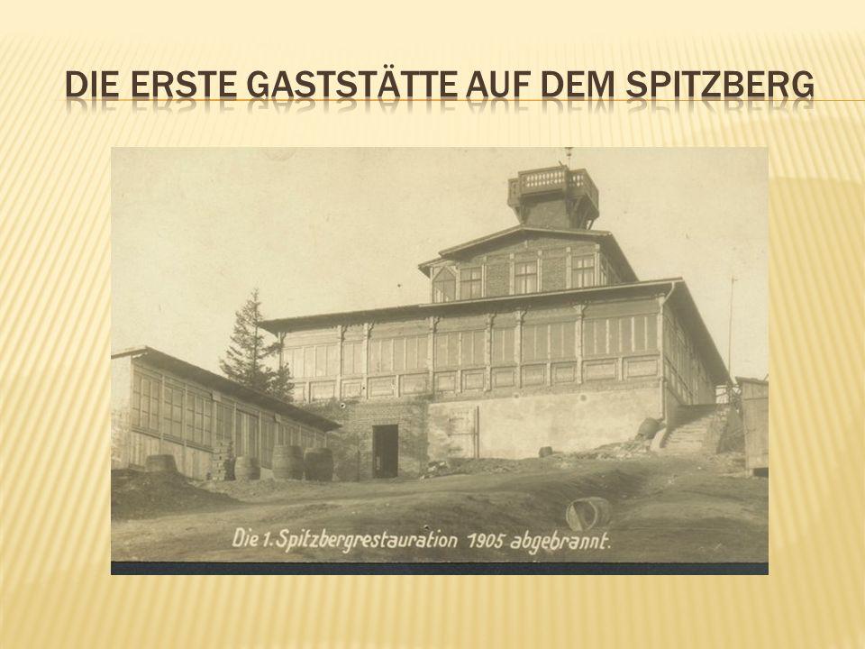 Die erste gaststätte auf dem spitzberg