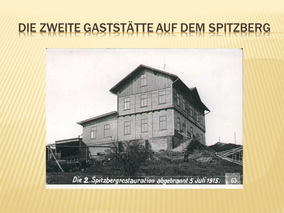 Die zweite gaststätte auf dem spitzberg