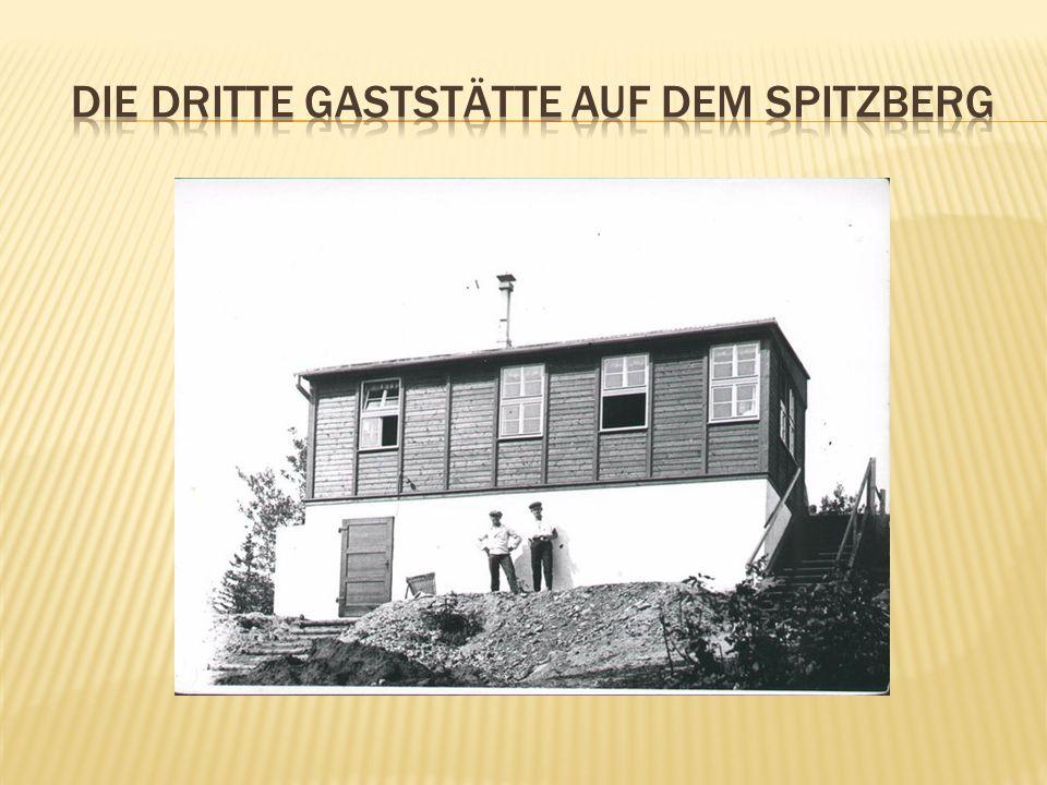 Die dritte gaststätte auf dem spitzberg