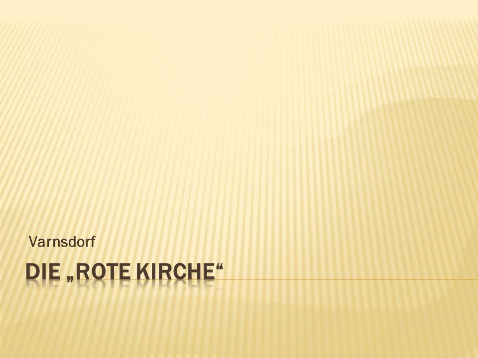 """Varnsdorf Die """"rote kirche"""