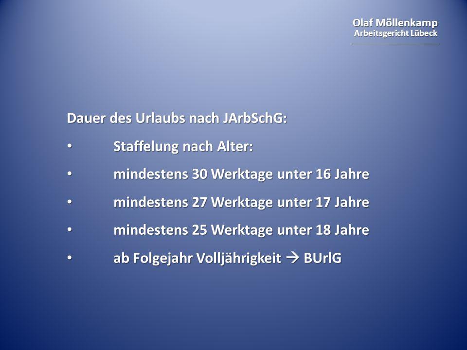 Dauer des Urlaubs nach JArbSchG: