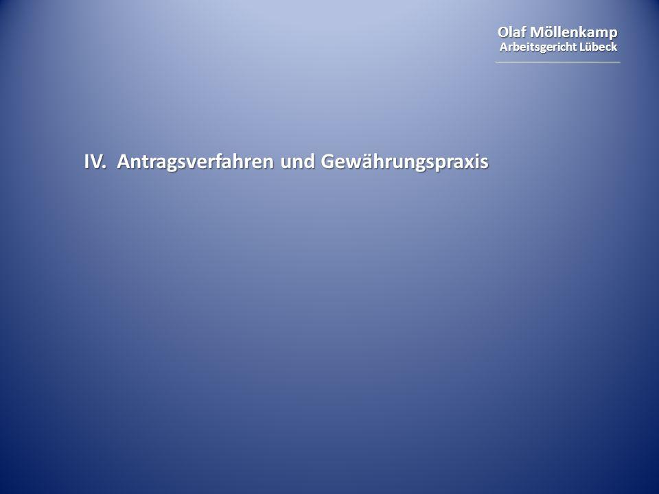 IV. Antragsverfahren und Gewährungspraxis