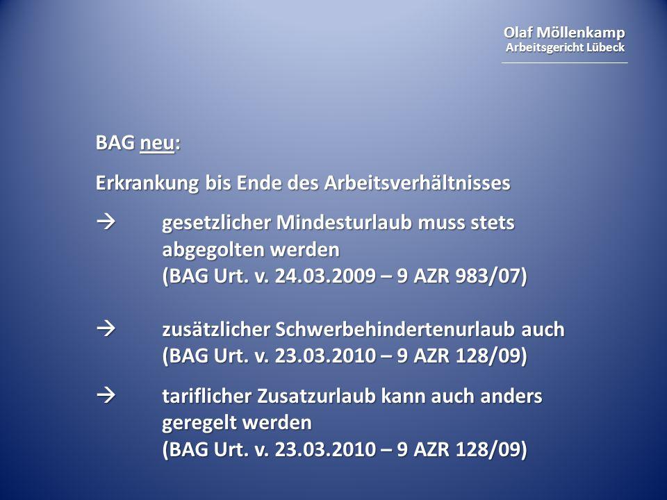 BAG neu: Erkrankung bis Ende des Arbeitsverhältnisses.