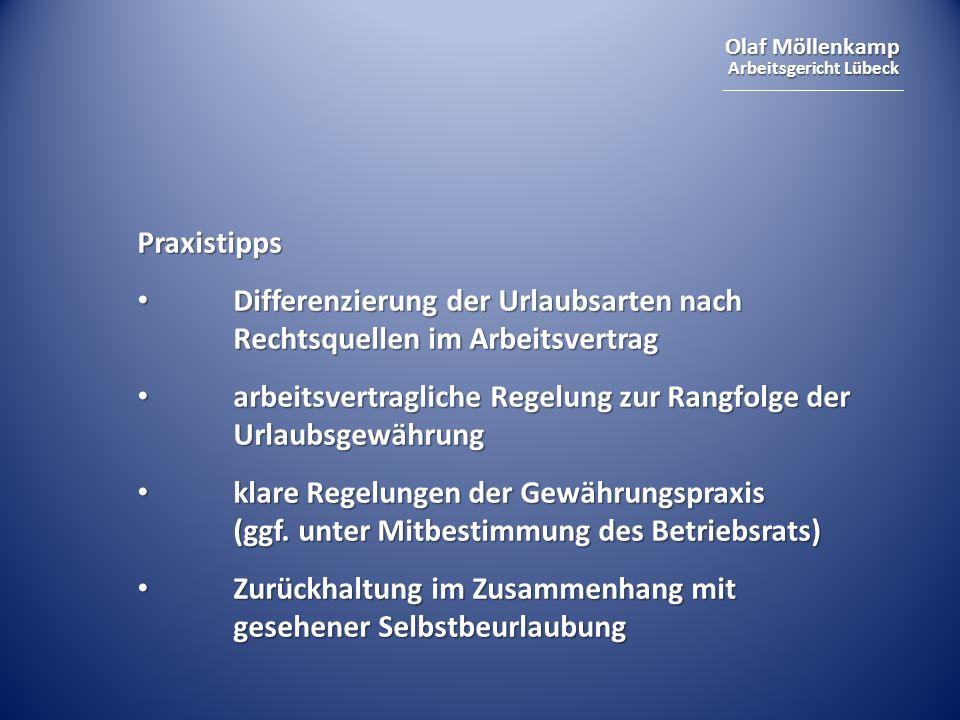 Praxistipps Differenzierung der Urlaubsarten nach Rechtsquellen im Arbeitsvertrag. arbeitsvertragliche Regelung zur Rangfolge der Urlaubsgewährung.