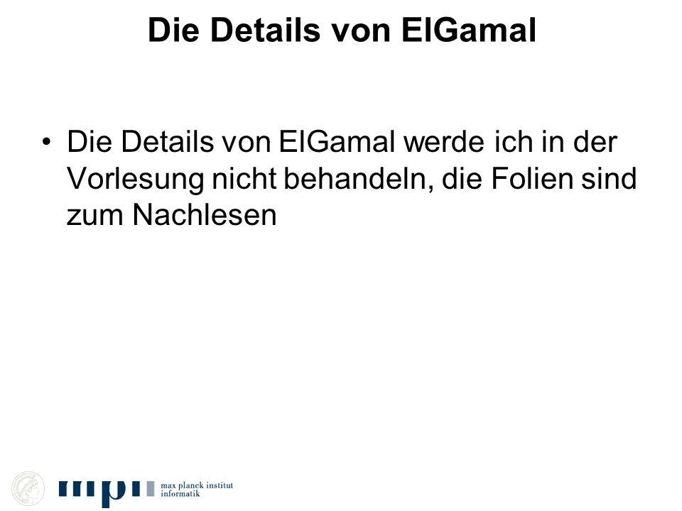 Die Details von ElGamal