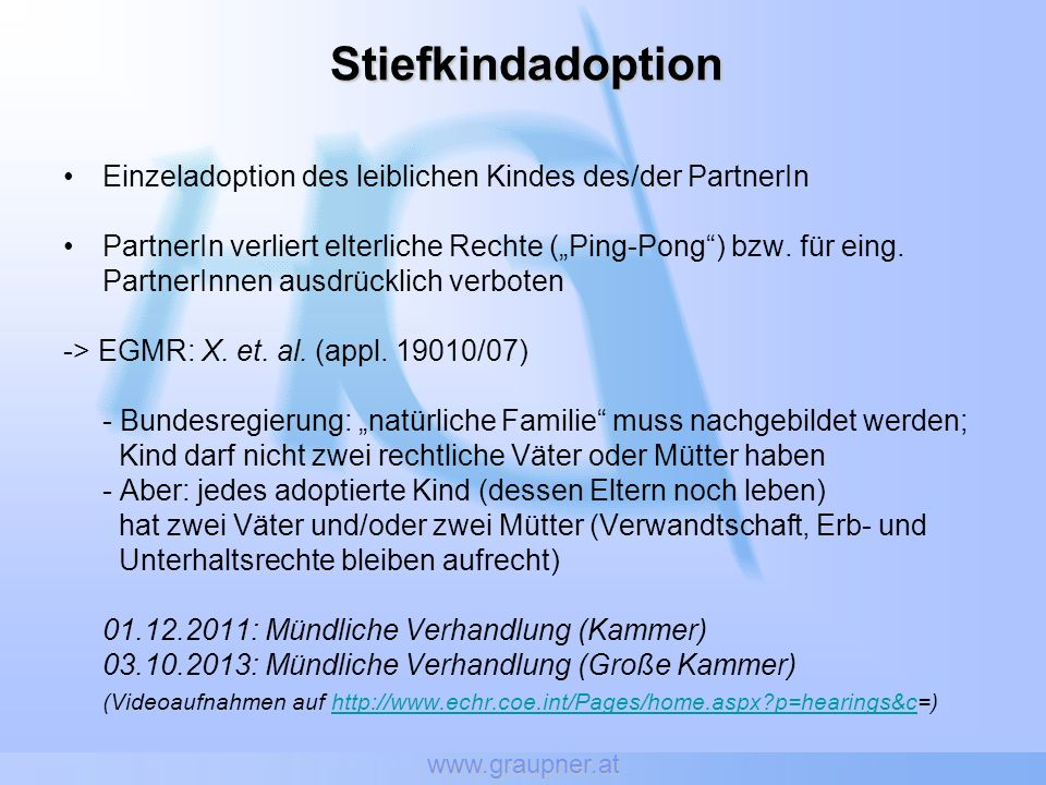 www.graupner.at Stiefkindadoption. Einzeladoption des leiblichen Kindes des/der PartnerIn.