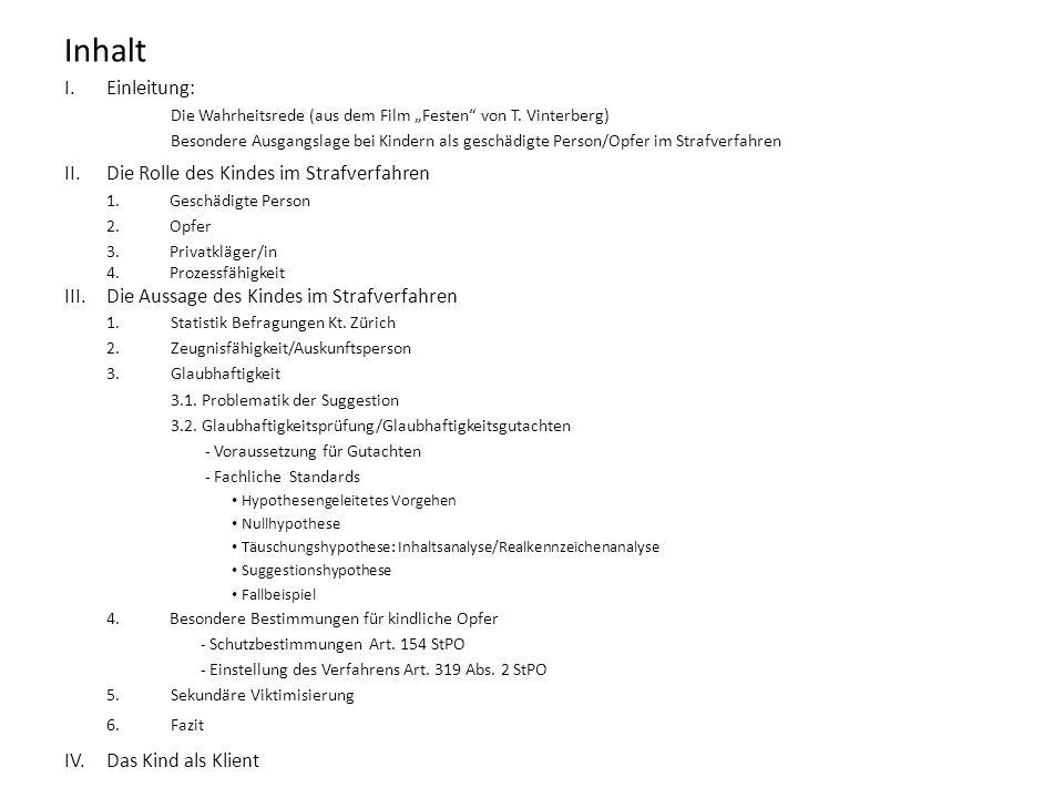 Inhalt Einleitung: II. Die Rolle des Kindes im Strafverfahren