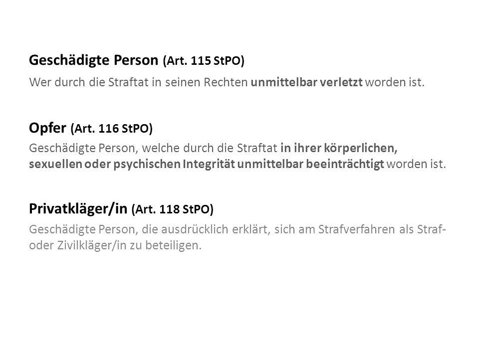 Geschädigte Person (Art. 115 StPO)