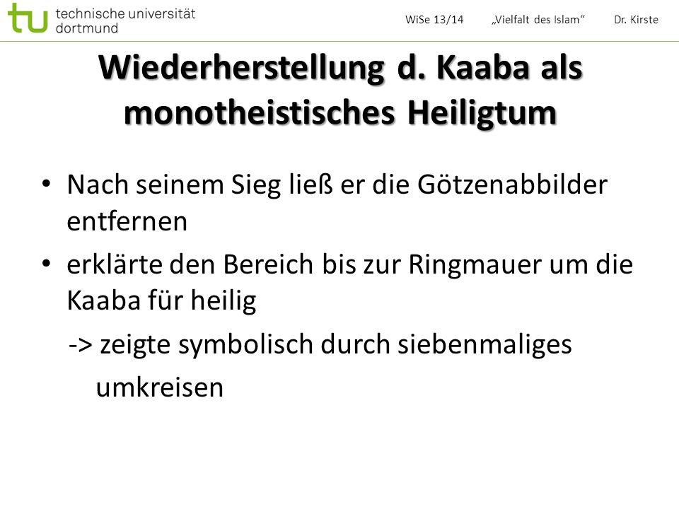 Wiederherstellung d. Kaaba als monotheistisches Heiligtum