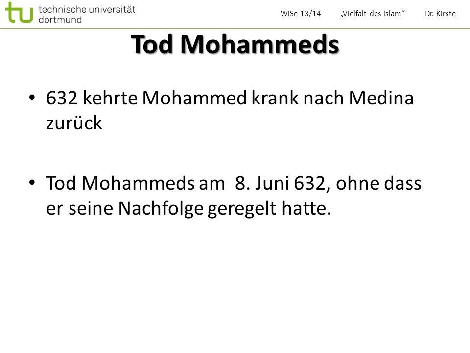 Tod Mohammeds 632 kehrte Mohammed krank nach Medina zurück