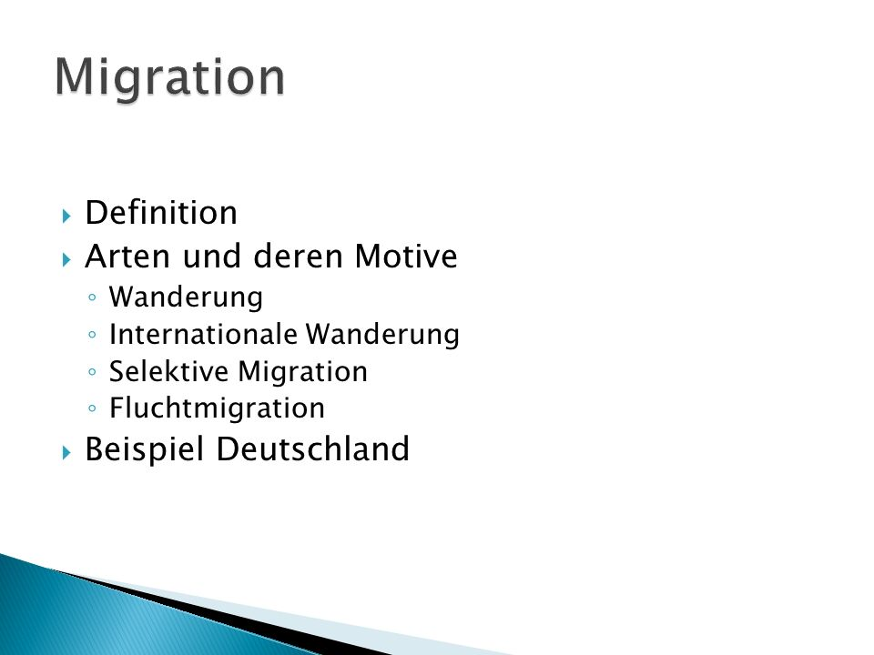 Migration Definition Arten und deren Motive Beispiel Deutschland