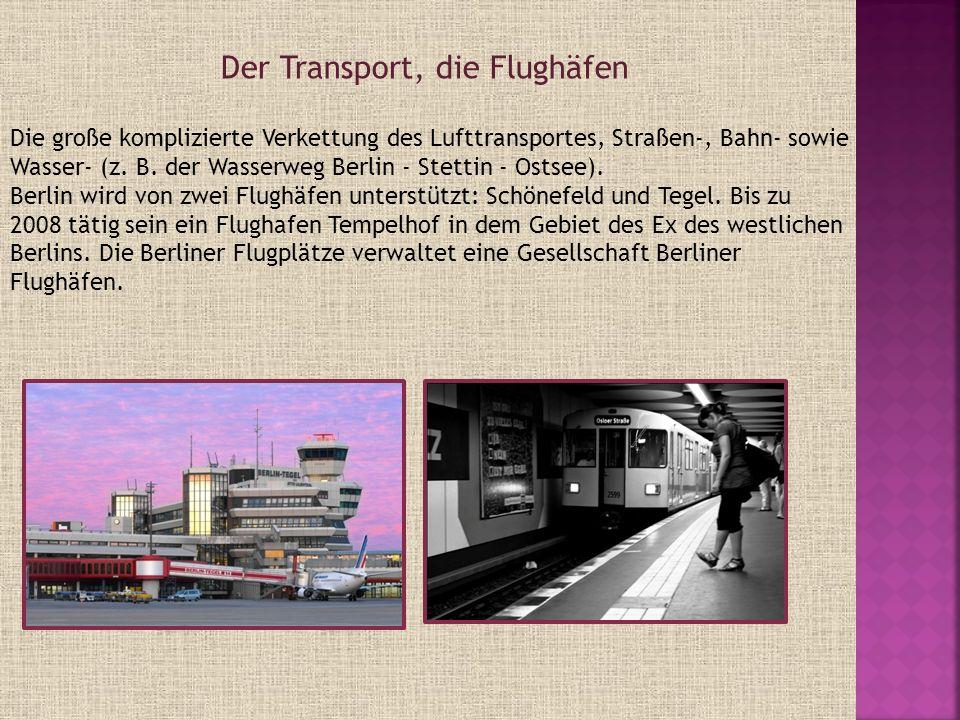 Der Transport, die Flughäfen