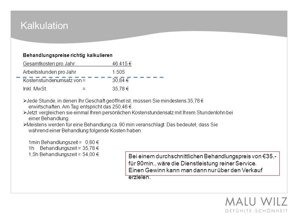 Kalkulation Behandlungspreise richtig kalkulieren. Gesamtkosten pro Jahr 46.415 € Arbeitsstunden pro Jahr 1.505.