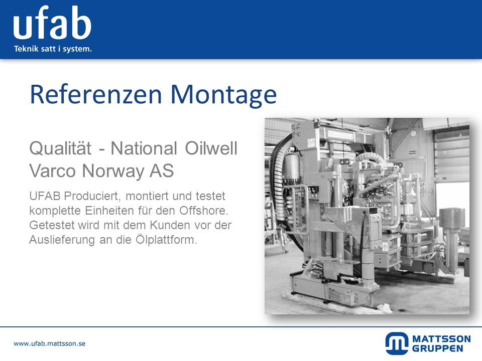 Referenzen Montage Qualität - National Oilwell Varco Norway AS