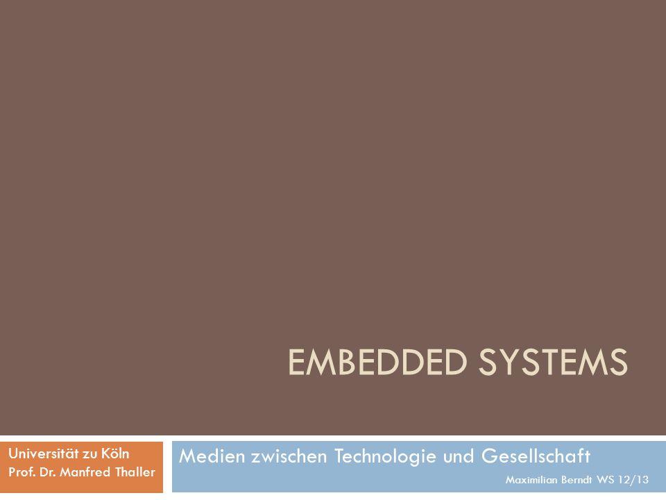 Embedded Systems Medien zwischen Technologie und Gesellschaft