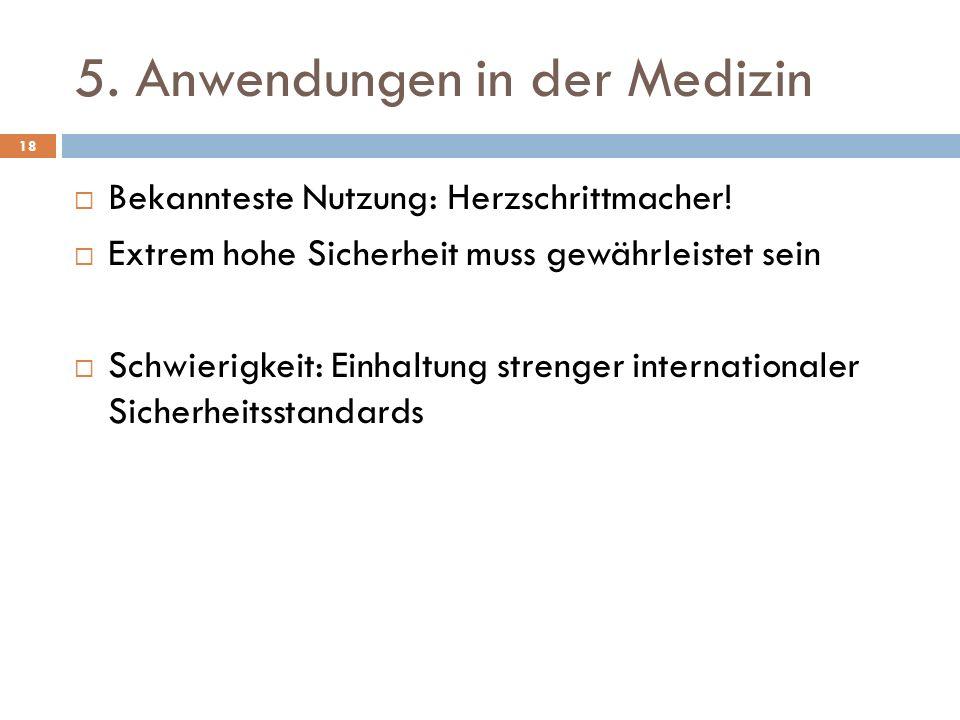 5. Anwendungen in der Medizin