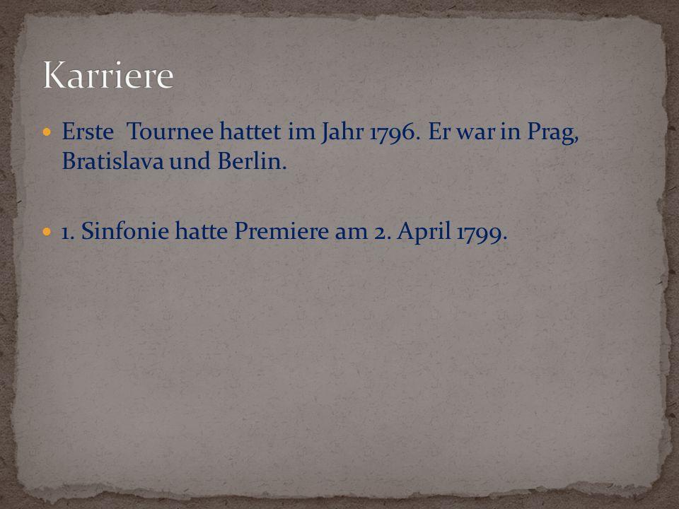Karriere Erste Tournee hattet im Jahr 1796. Er war in Prag, Bratislava und Berlin.