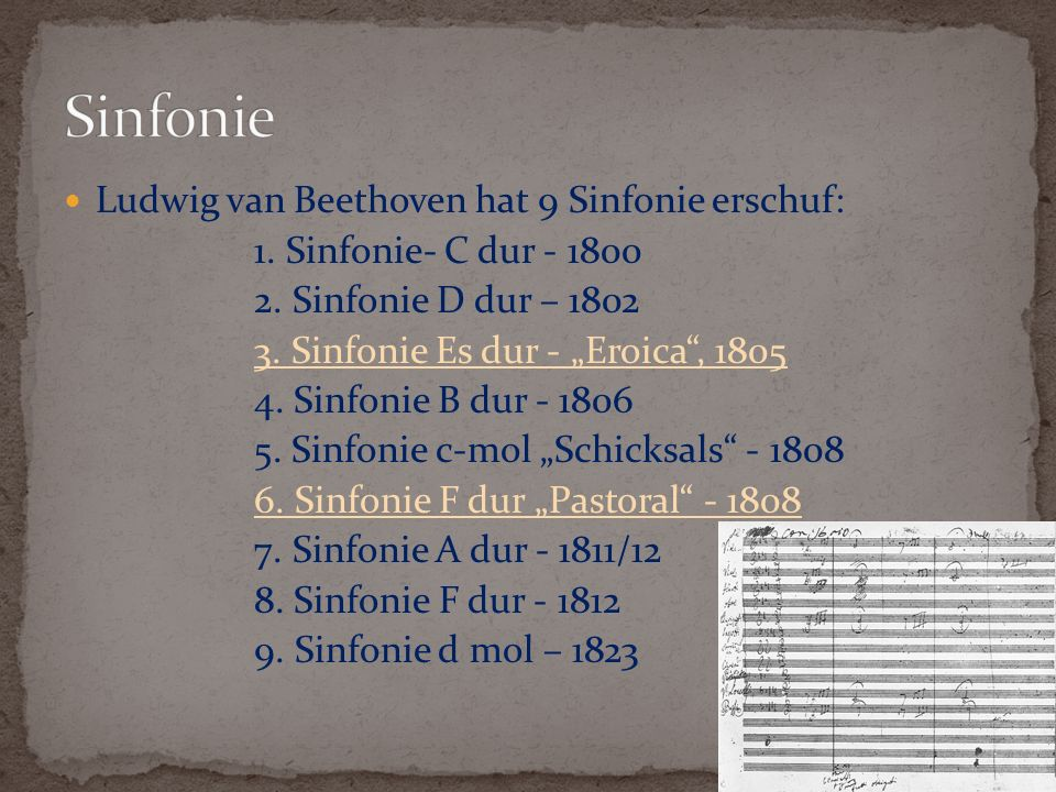 Sinfonie Ludwig van Beethoven hat 9 Sinfonie erschuf: