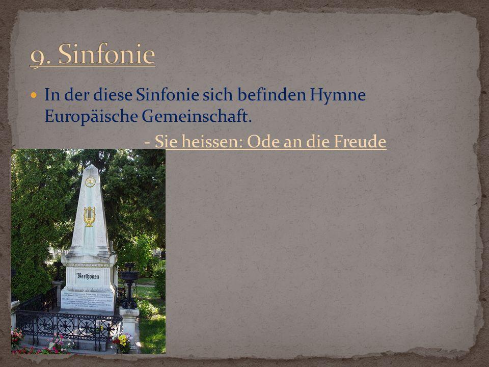 9. Sinfonie In der diese Sinfonie sich befinden Hymne Europäische Gemeinschaft.