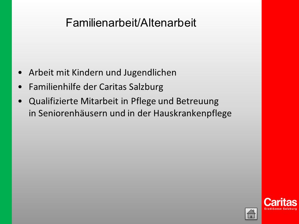 Familienarbeit/Altenarbeit