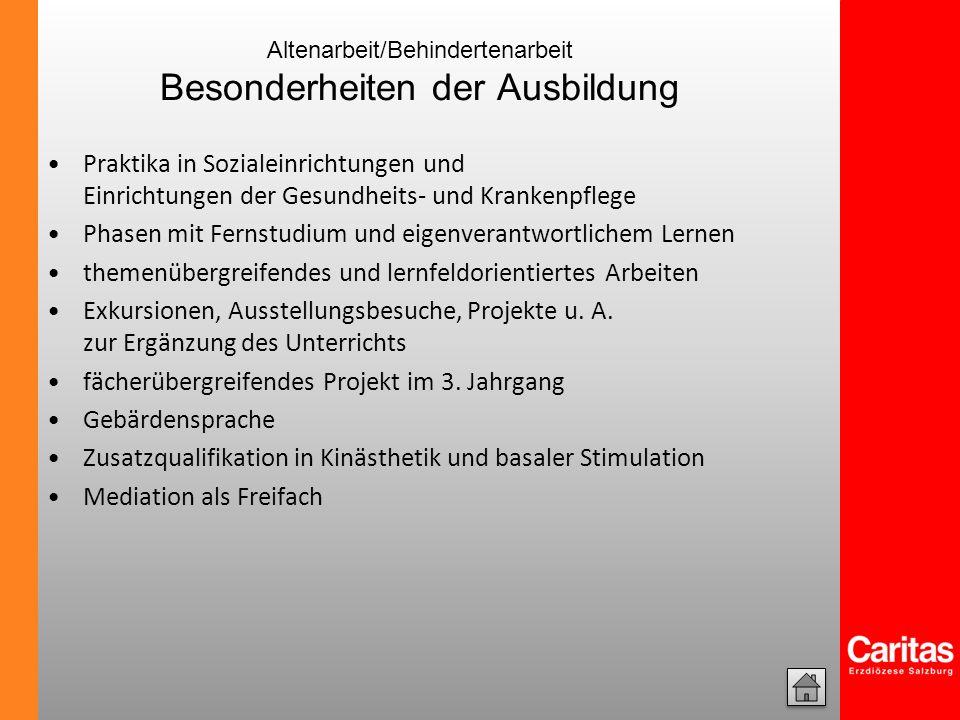 Altenarbeit/Behindertenarbeit Besonderheiten der Ausbildung