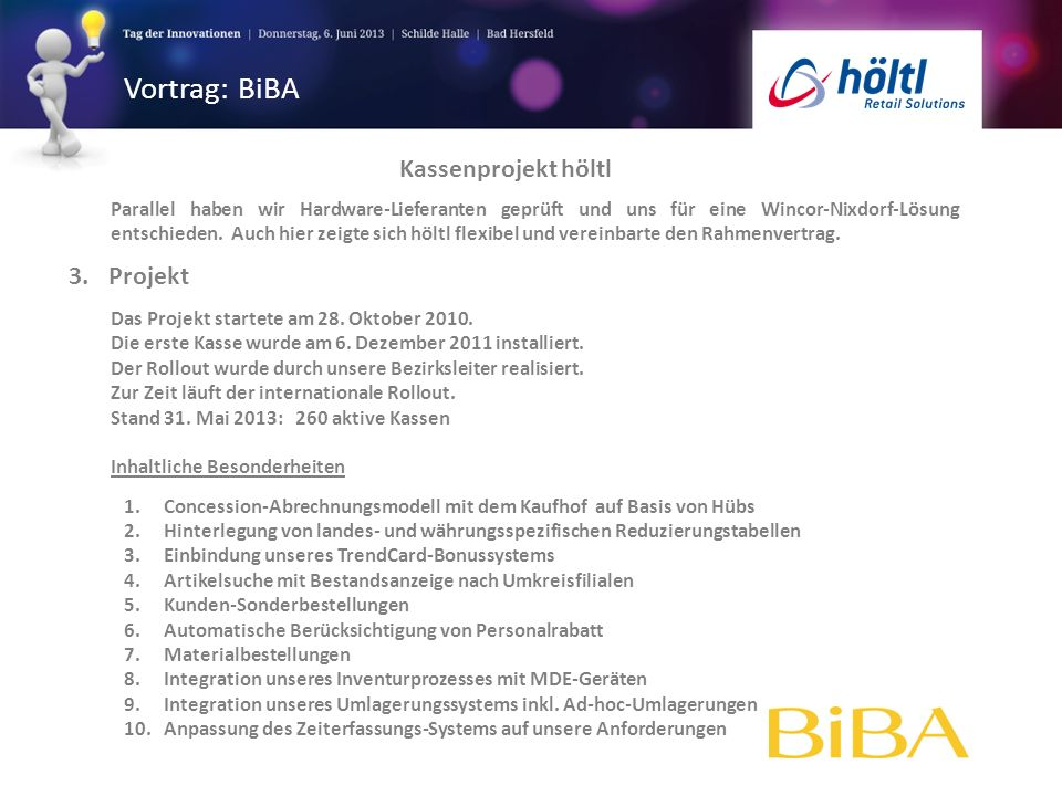 Vortrag: BiBA Kassenprojekt höltl Projekt