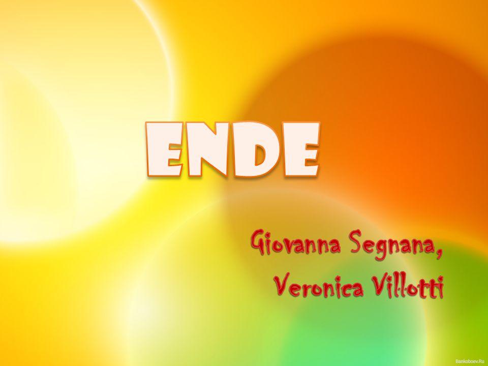ENDE Giovanna Segnana, Veronica Villotti