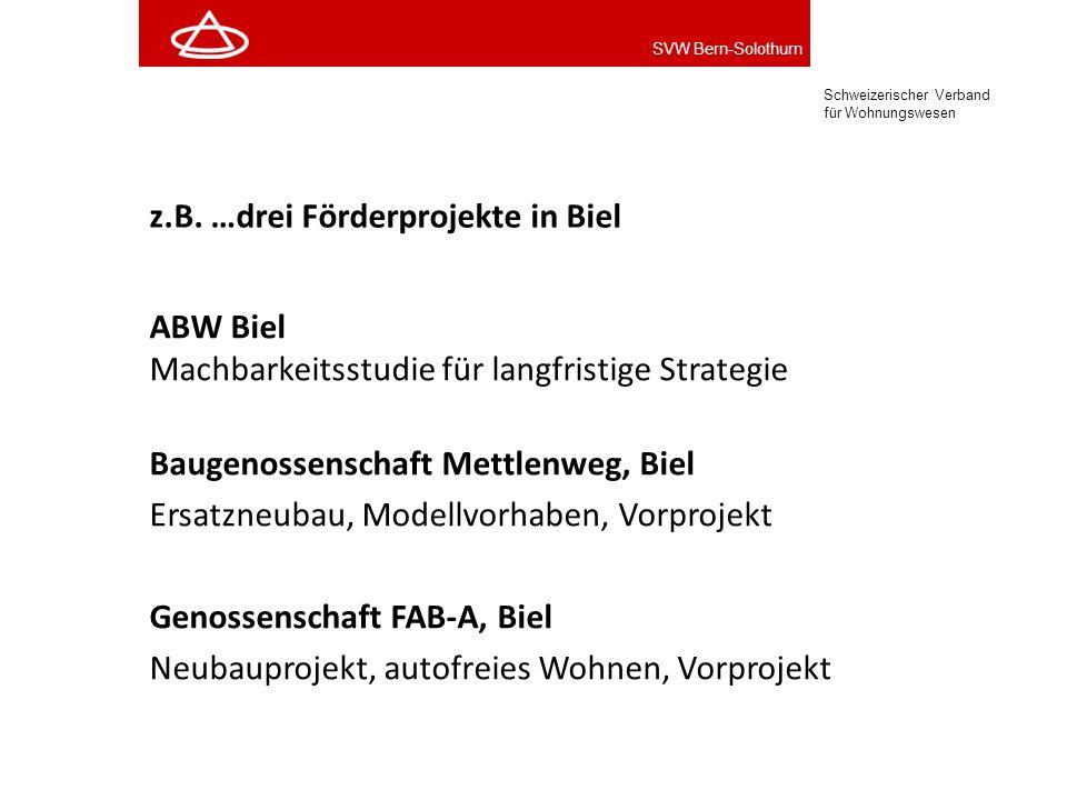 z.B. …drei Förderprojekte in Biel