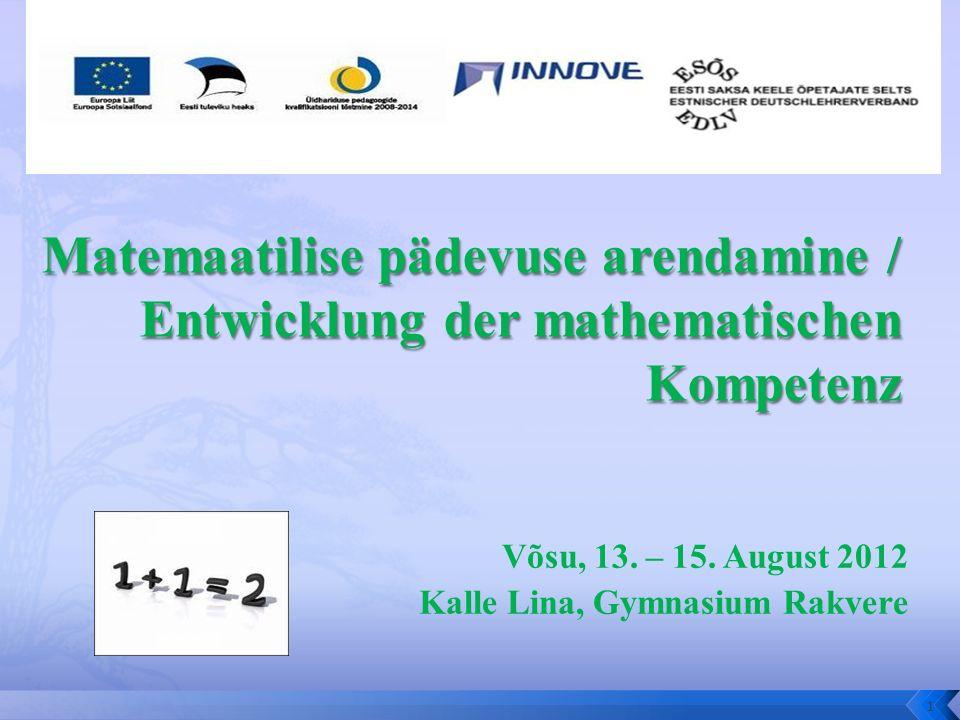 Võsu, 13. – 15. August 2012 Kalle Lina, Gymnasium Rakvere