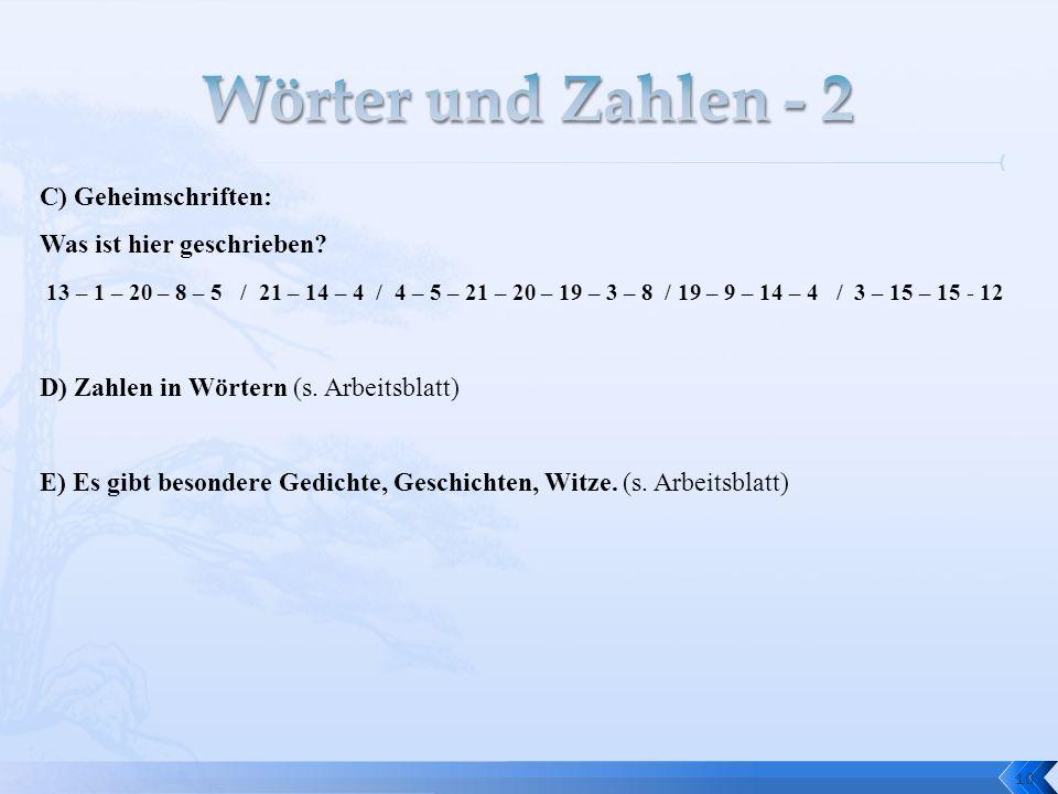 Wörter und Zahlen - 2 C) Geheimschriften: Was ist hier geschrieben