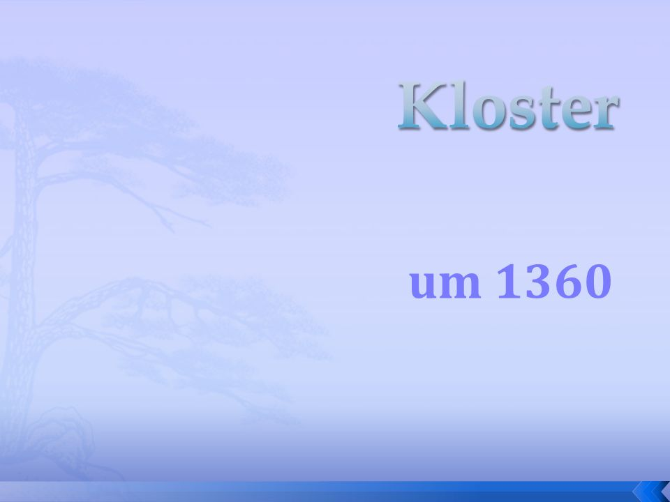 Kloster um 1360