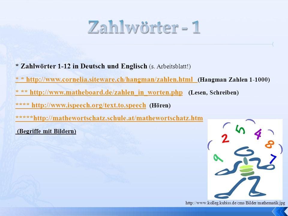 Zahlwörter - 1* Zahlwörter 1-12 in Deutsch und Englisch (s. Arbeitsblatt!)