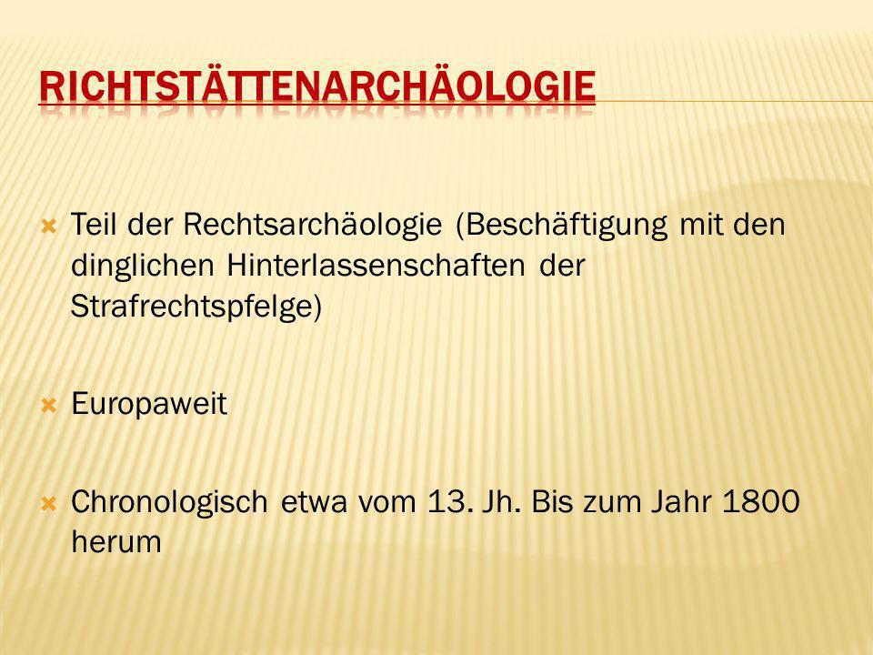 Richtstättenarchäologie