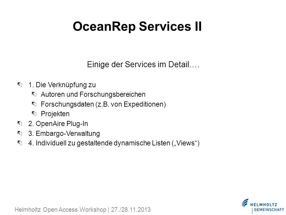 Einige der Services im Detail….