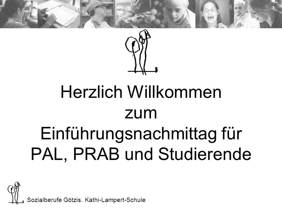LHB Götzis Herzlich Willkommen zum Einführungsnachmittag für PAL, PRAB und Studierende