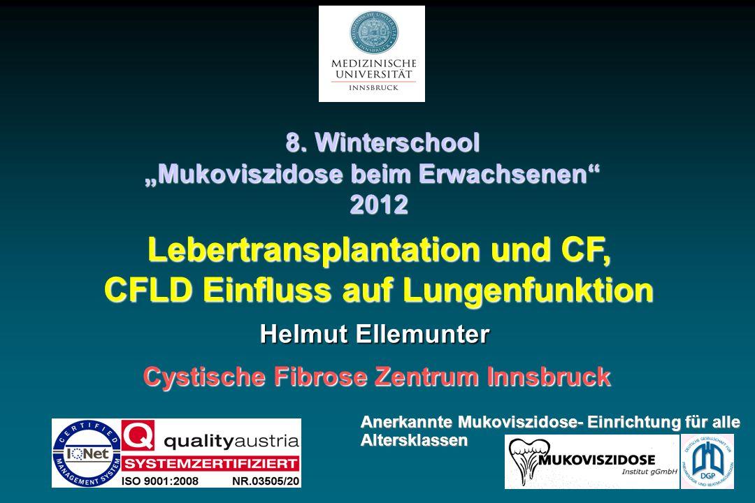 Lebertransplantation und CF, CFLD Einfluss auf Lungenfunktion