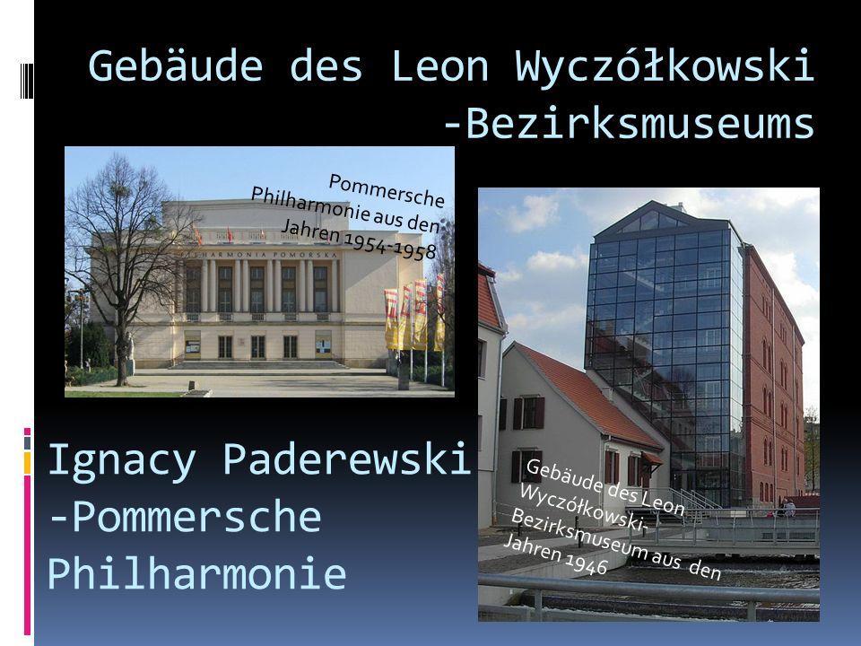 Gebäude des Leon Wyczółkowski -Bezirksmuseums
