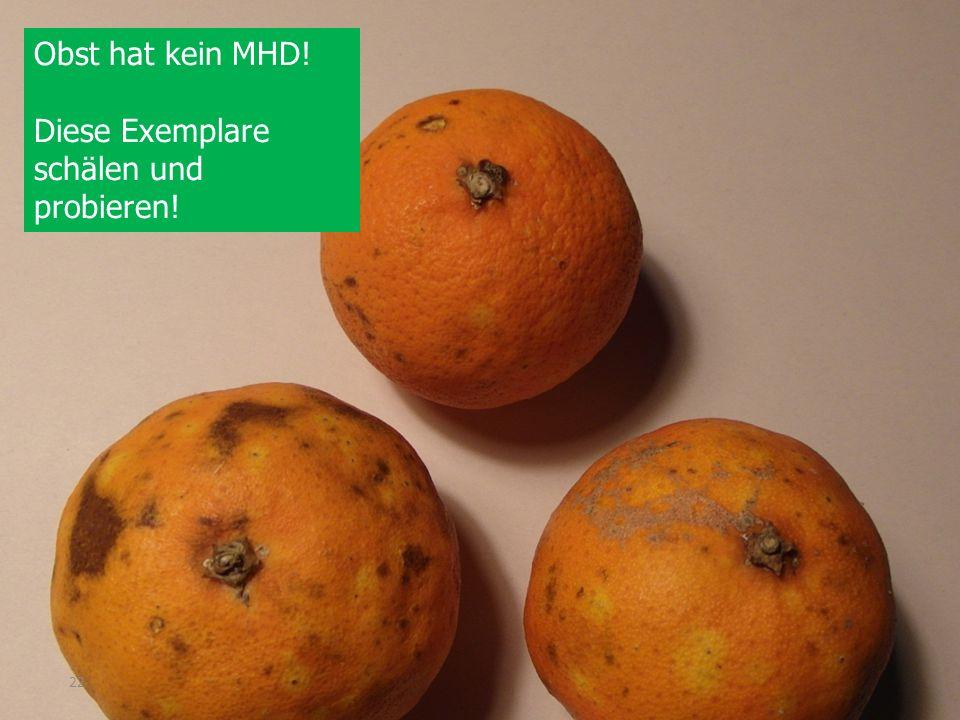 Obst hat kein MHD! Diese Exemplare schälen und probieren!