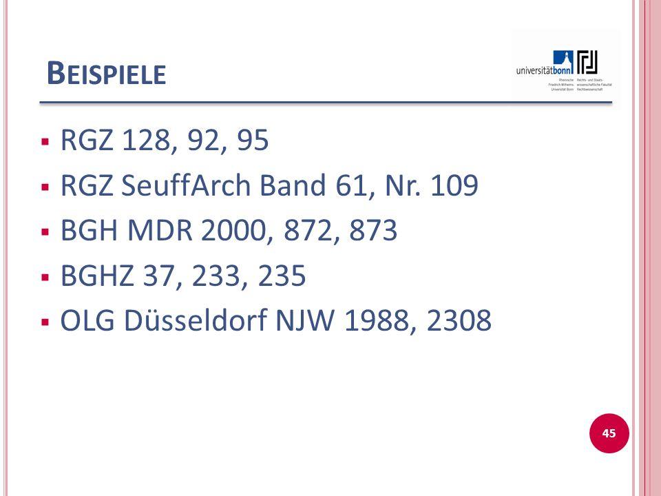 Beispiele RGZ 128, 92, 95 RGZ SeuffArch Band 61, Nr. 109