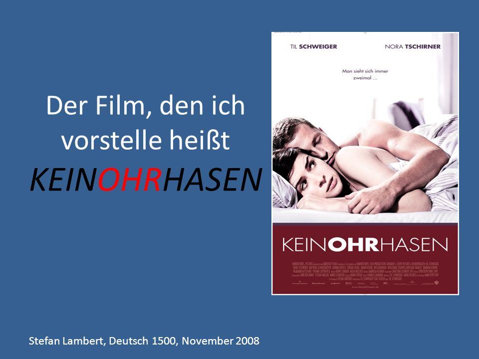 Der Film, den ich vorstelle heißt KEINOHRHASEN